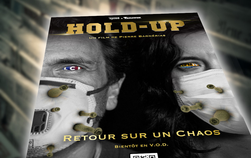 """Affiche du documentaire """"Hold-up"""""""